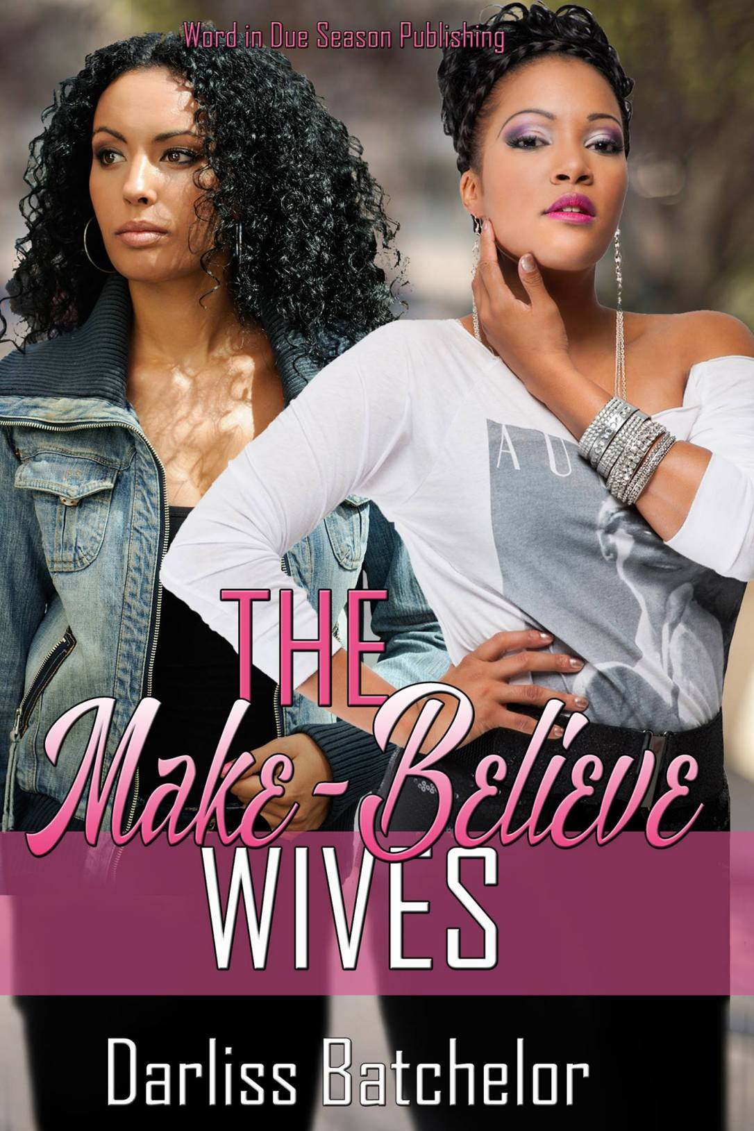 Make-Believe Wives Final Front Only