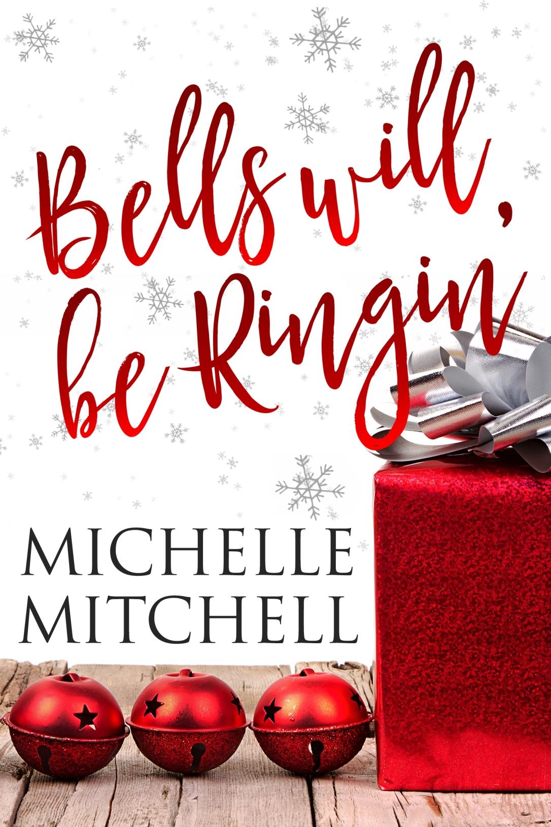 MichelleMitchell_BellsWillBeRingin_ECoverB (2)