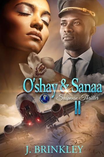 oshay & sanaa part 2 j brinkley